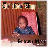 Grown Man de Da 'Unda' Dogg