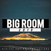 Big Room 2019 - EP by Various Artists
