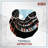 Affectus - Single by Tworall