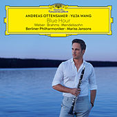 Blue Hour – Weber, Brahms, Mendelssohn de Andreas Ottensamer