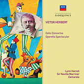 Herbert: Cello Concertos; Operetta Spectacular de Sir Neville Marriner