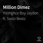 Million Dimez de YoungAce Boy Jayden