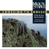 Crossing To Skellig von Magical Strings (Philip & Pam Boulding)