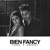 Bien Fancy by Fuego