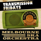 Transmission Friday's de Melbourne Ska Orchestra