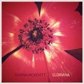 Gloriana by Donna McKevitt