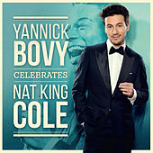 Celebrates Nat King Cole by Yannick Bovy