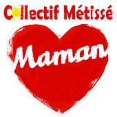 Maman de Collectif Métissé