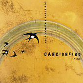 Cancioneiro (2º Edição) de Pedro Costa