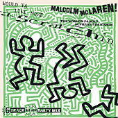 Would Ya Like More Scratchin' by Malcolm McLaren