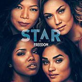 "Freedom (From ""Star"" Season 3) by Star Cast"