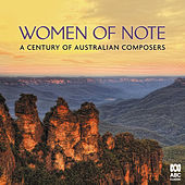 Women of Note: A Century of Australian Composers de Various Artists