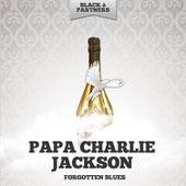 Forgotten Blues de Papa Charlie Jackson