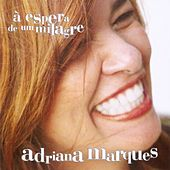 À Espera de um Milagre by Adriana Marques