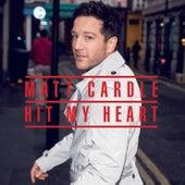 Hit My Heart von Matt Cardle