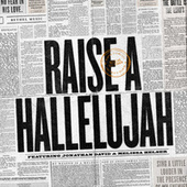 Raise a Hallelujah (Studio Version) (Single) by Bethel Music