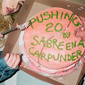 Pushing 20 de Sabrina Carpenter