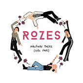Halfway There (GRL PWR) by ROZES