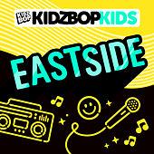 Eastside by KIDZ BOP Kids