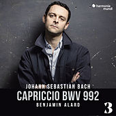 Capriccio in B Major, BWV 992, 3 de Benjamin Alard