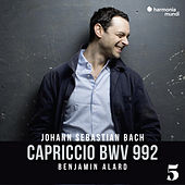 Capriccio in B Major, BWV 992, 5 by Benjamin Alard