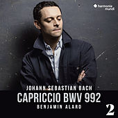 Capriccio in B Major, BWV 992, 2 de Benjamin Alard