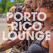 Porto Rico Lounge by Various Artists