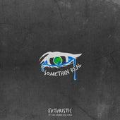 Somethin Real (feat. Kira Kosarin & Sik World) von Futuristic