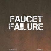Faucet Failure(Instrumental) de DJ Boomin