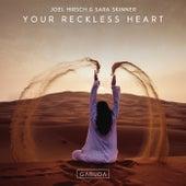 Your Reckless Heart van Joel Hirsch