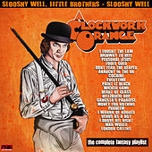 A Clockwork Orange - The Complete Fantasy Playlist von Various Artists