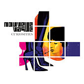 Curiosities by Nouvelle Vague