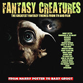 Fantasy Creatures - The Greatest Fantasy Themes From TV and Film de TV Themes