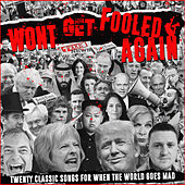 Won't Get Fooled Again - Twenty Classic Songs For When The World Goes Mad de Various Artists