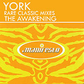The Awakening (Rare Classic Mixes) de York