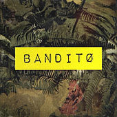 Banditø by Silent Sunrise