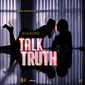 Talk Truth - Single von Alkaline