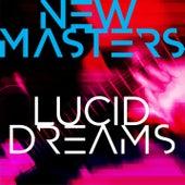 Lucid Dreams de The New Masters