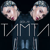 Replay de Tamta (Τάμτα)