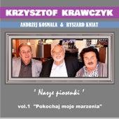 Andrzej Kosmala & Ryszard Kniat 'Nasze Piosenki' vol.1