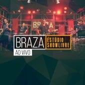 BRAZA no Estúdio Showlivre (Ao Vivo) by Braza