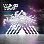 It Couldn't Be Better von Morris Jones