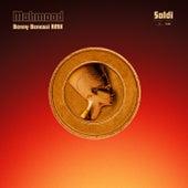 Soldi (Benny Benassi RMX) de Mahmood