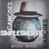 Canções Simplesmente Canções de Paulo Simões