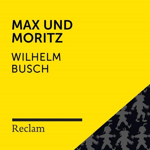 Busch: Max und Moritz (Reclam Hörbuch) von Reclam Hörbücher