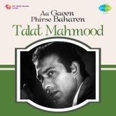 Aa Gaeen Phirse Baharen by Talat Mahmood
