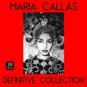 Maria Callas Definitive Collection von Maria Callas