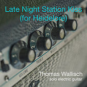 Late Night Station Kiss (For Heidelore) von Thomas Wallisch
