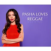 Pasha Loves Reggae Album de Various Artists