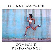 Command Performance von Dionne Warwick